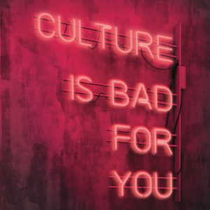 culture is bad for you, book cover